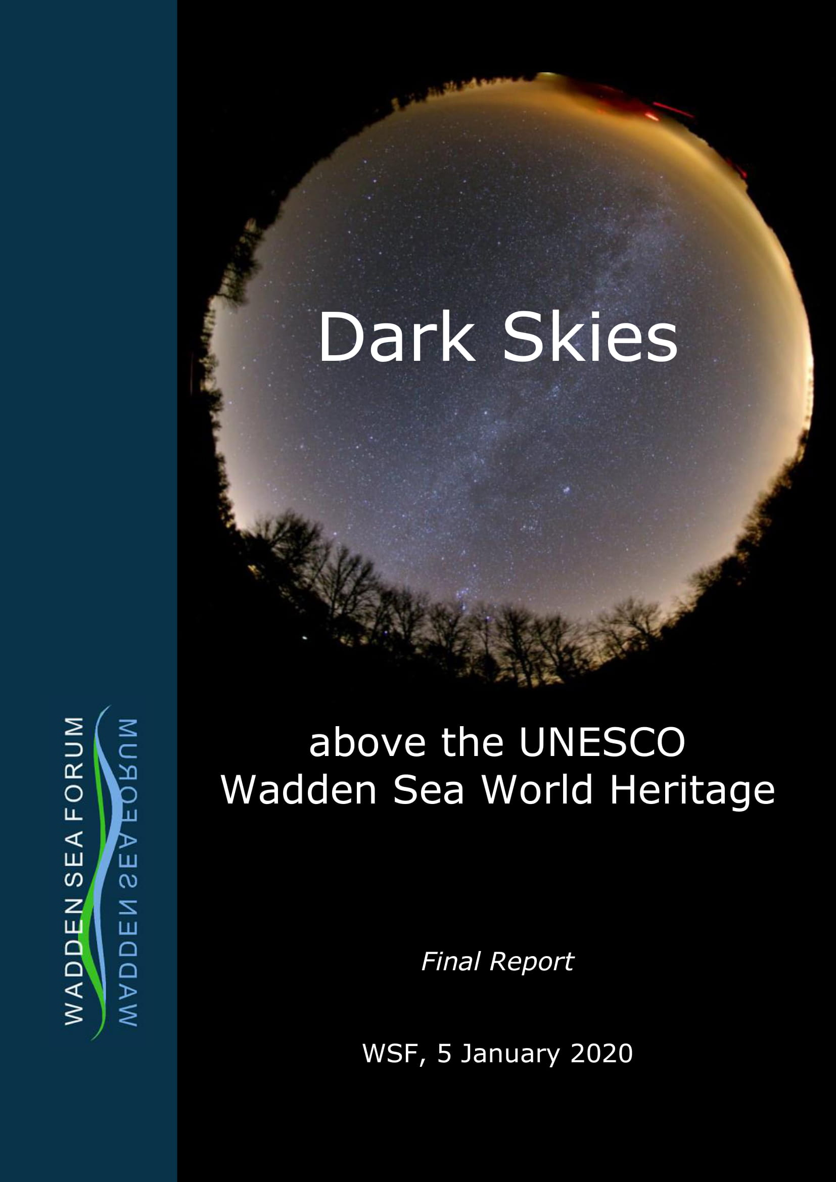 final report of the project dark skies above the UNESCO Wadden Sea World Heritage - WSF 2019